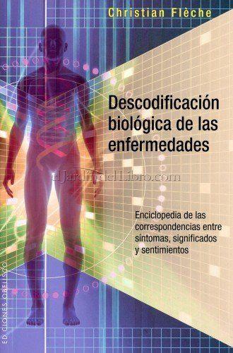 Descodificación Biológica de las Enfermedades Christian Flèche