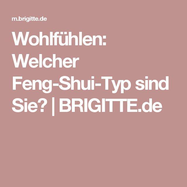 Wohlfühlen: Welcher Feng-Shui-Typ sind Sie? | BRIGITTE.de