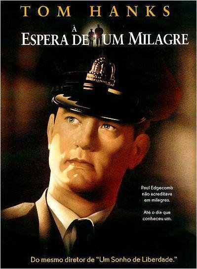 """À Espera de Um Milagre"" (Green Mile - 1999)"