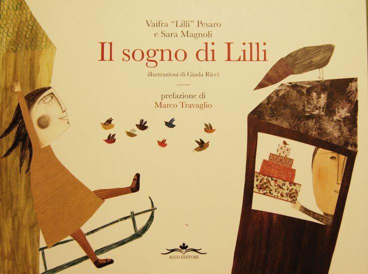 Il Sogno di Lilli di Vaifra Pesaro, Sara Magnoli, Giada Ricci - Cerca con Google