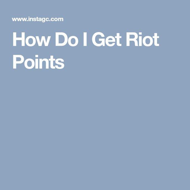 How Do I Get Riot Points
