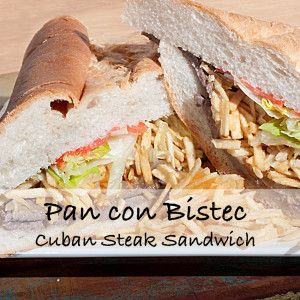 Pan con Bistec recipe /Cuban steak sandwich, our version of a cheese steak sandwich.