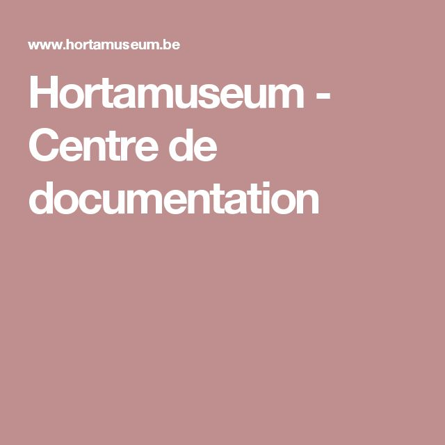 Hortamuseum - Centre de documentation