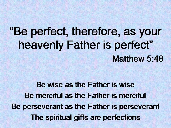 62 best faith images on pinterest faith bible quotes and bible spiritual gifts and perfections negle Image collections