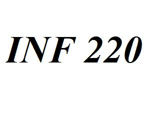 INF 220 Entire Class Course Answers Here: http://www.scribd.com/collections/4215715/INF-220