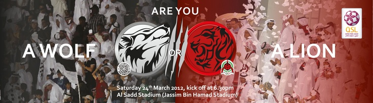 Support your team at a match showcasing one of Qatar's biggest football rivalries, Al Sadd vs. Al Rayyan    The event will begin with a musical performance by Arabs Got Talent's Hala Al Turk at 6pm, kickoff at 6:30, and a draw for VIP tickets to Barcelona FC during halftime  Children under 10 enter for free but must have a ticket to enter the stadium    So bring the family and join this exciting event    And let us know: are you a Wolf or a Lion  Venue : Al Sadd Stadium