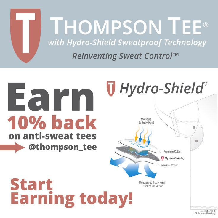 Earn 10% back on anti-sweat tees @thompson_tee - Stop excessive underarm sweating with a Thompson Tee. From Hyperhidrosis and stress sweat to hot days, we stop sweat. Earn 10% cash back.