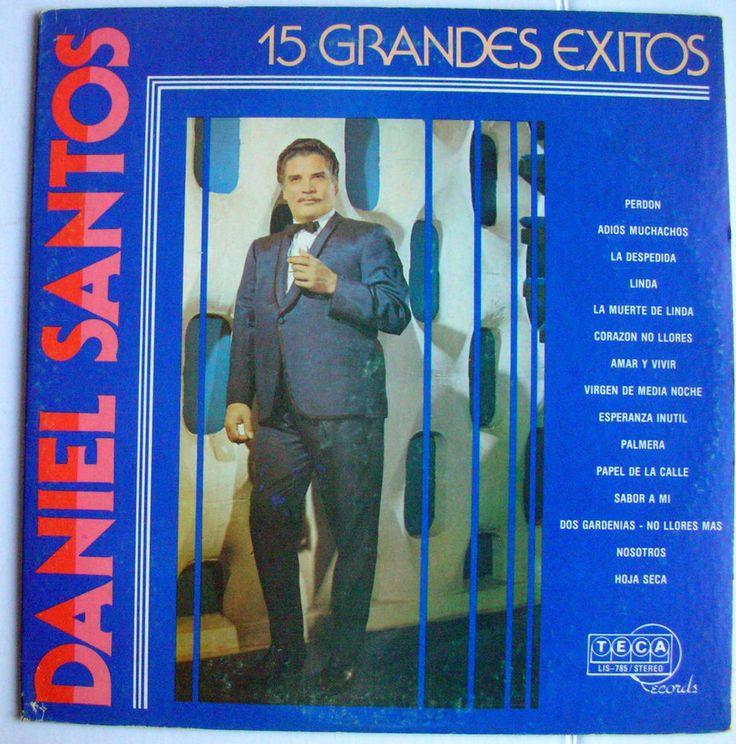 DANIEL SANTOS 15 GRANDES EXITOS Teca #LatinPop