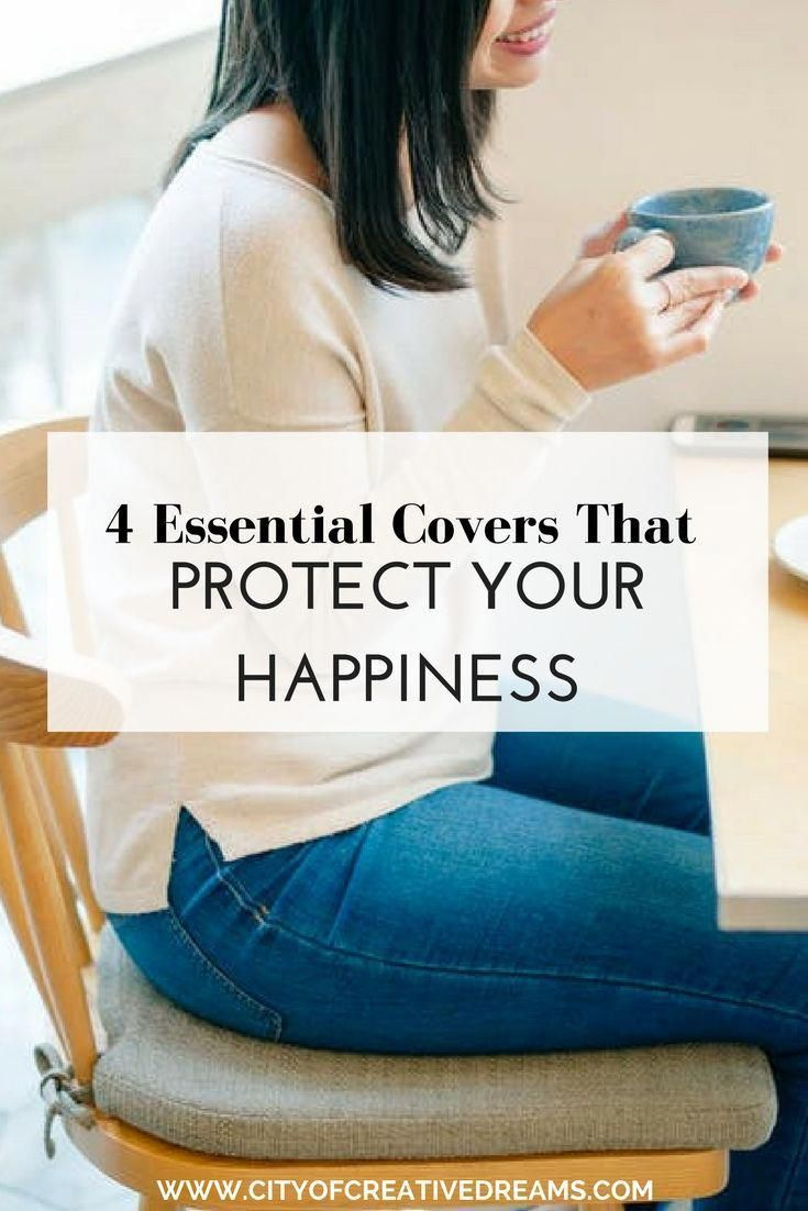 4 Essential Covers That Protect Your Happiness City Of Creative