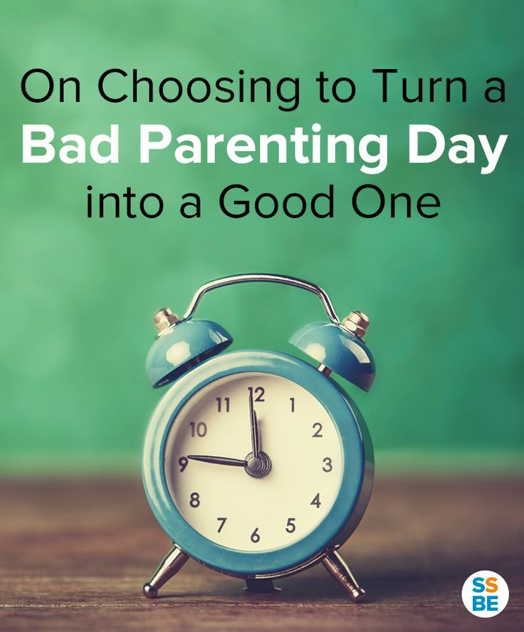 A bad parenting day doesn't have to stay that way. Here's how I learned to turn things around (and why it's never too late to do so).