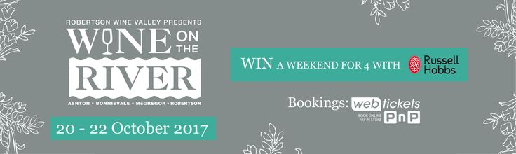 #WIN #Wine + 2 weekend passes to #Wineontheriver @RobertsonWineV