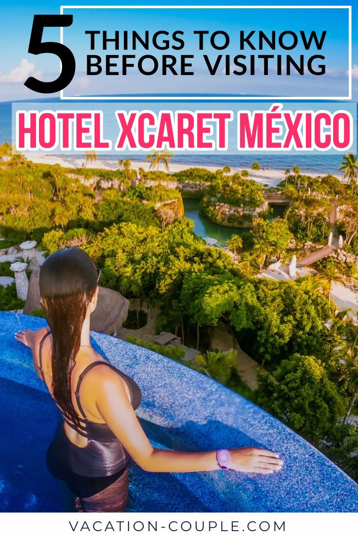 5 Things To Know Before Visiting Hotel Xcaret Mexico With Images