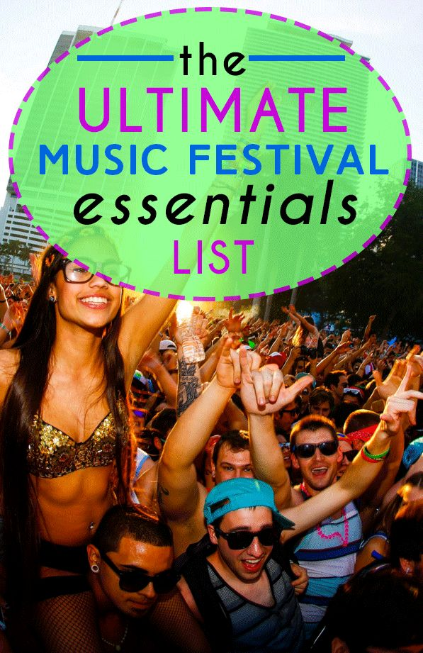 The Ultimate Music Festival Essentials List
