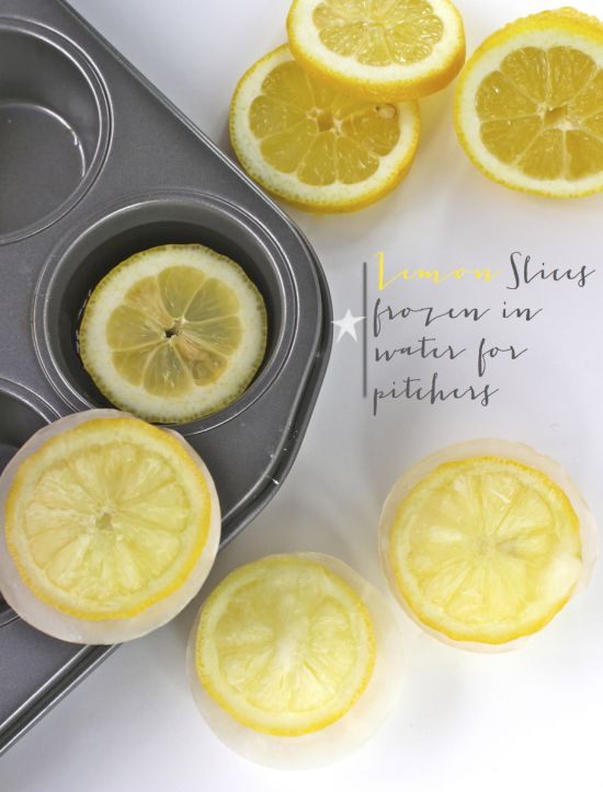 Lemon slices frozen in water in cupcake trays - to create colorful discs of ice to float in pitchers of water on the table // #DIY