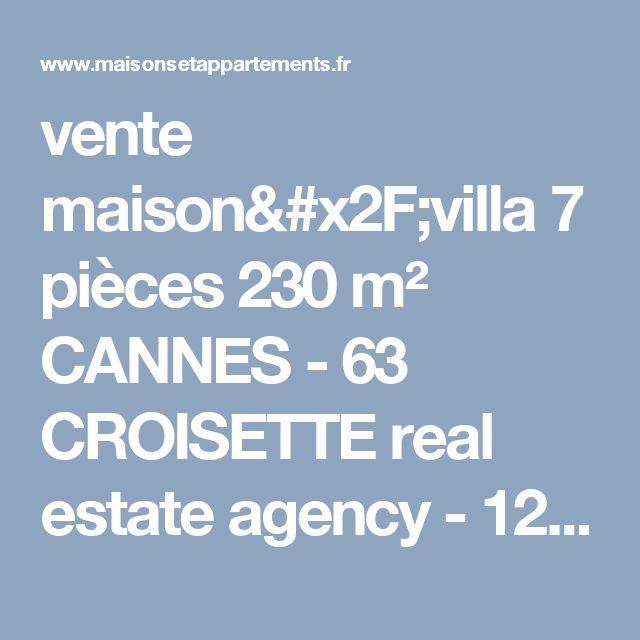 vente maison/villa 7 pièces 230 m² CANNES - 63 CROISETTE real estate agency - 1205313