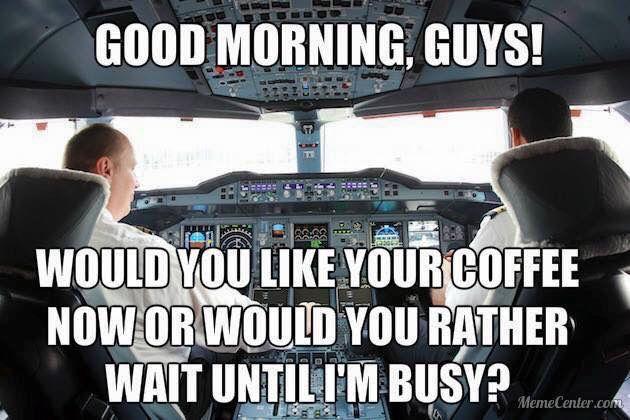 Erm, you'll get your coffee when I'm good and ready! ☕️ #CrewLife #TrolleyDollyTrouble #CoaTD #getbackinyourcockpit
