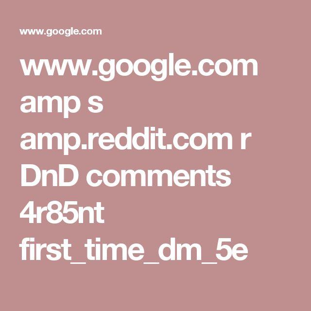 www.google.com amp s amp.reddit.com r DnD comments 4r85nt first_time_dm_5e