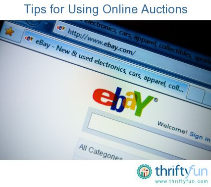 Online auctions can be a great way to find bargains, but there are always risks when buying items on online auction sites.  This is a guide about safely buying and selling on online auction sites like eBay.