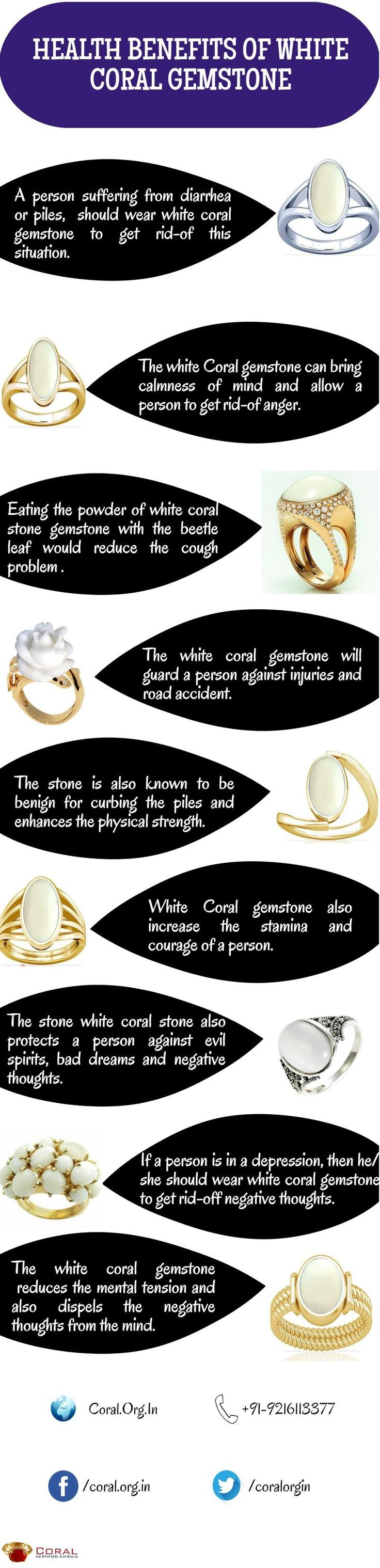 White coral gemstone helps in curing in many health problems. It is considered a good stone for health.