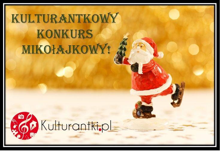 Przed nami kolejna niespodzianka – mikołajkowa! Chcemy zaprosić Was do udziału w konkursie, który organizujemy z okazji 6 grudnia. Kto chce powalczyć o kulturantkowe gadżety książkoholika? Szczegóły na stronie: http://www.kulturantki.pl/…/kulturantkowy-konkurs-mikolajk…/ #konkurs #portalkulturalny #książkoholik #gadżetymolaksiążkowego #kochamksiążki #sklep #koszulki #poduszki #kubki