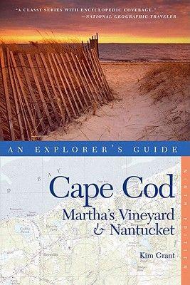 Explorer's Guide Cape Cod, Martha's Vineyard  Nantucket