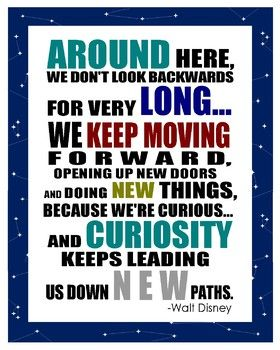 """This class motto poster features the Walt Disney quote that includes the phrase """"keep moving forward."""" It is designed for a 16x20 poster, but can be printed in a regular paper size as well."""