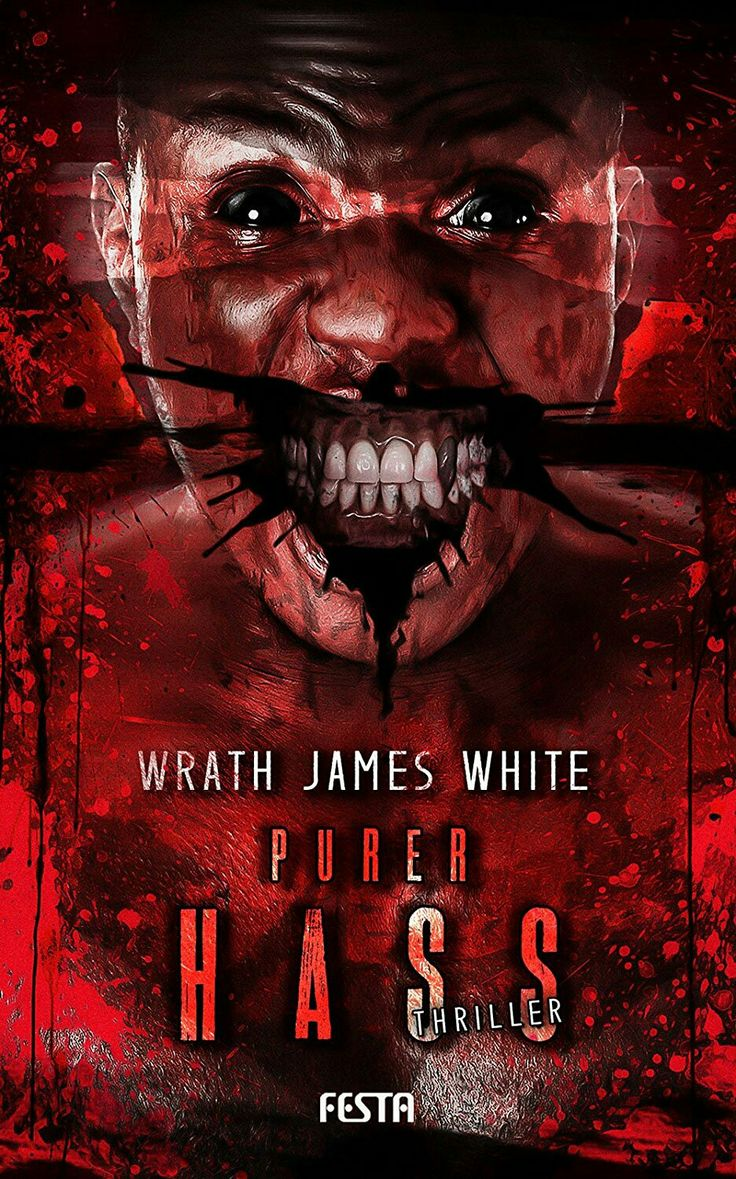 """""""Purer Hass""""  ***  Wrath James White  (2016)"""