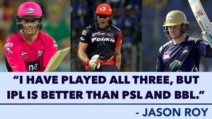 Jason Roy Picks Ipl Above Psl And Bbl In 2020 Latest Cricket News Cricket News Ipl