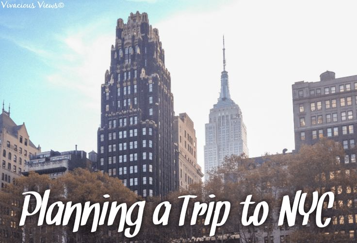 Step by Step Guide to Planning a Trip to New York City
