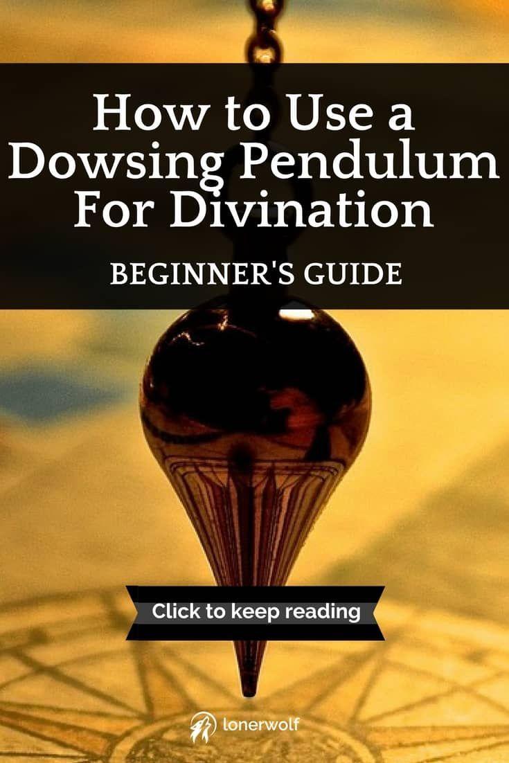How To Use A Dowsing Pendulum For Divination Beginner S Guide Lonerwolf Pendulum Dowsing Dowsing Pendulum
