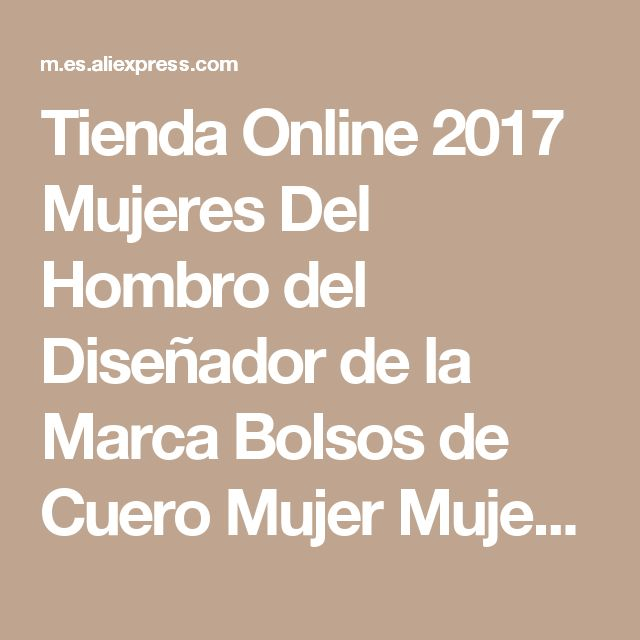 Tienda Online 2017 Mujeres Del Hombro del Diseñador de la Marca Bolsos de Cuero Mujer Mujeres Bolso de Las Mujeres de Alta Calidad Bolsas de Mensajero Bolsa Feminina | Aliexpress móvil