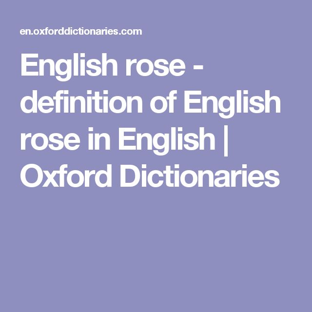English rose - definition of English rose in English   Oxford Dictionaries