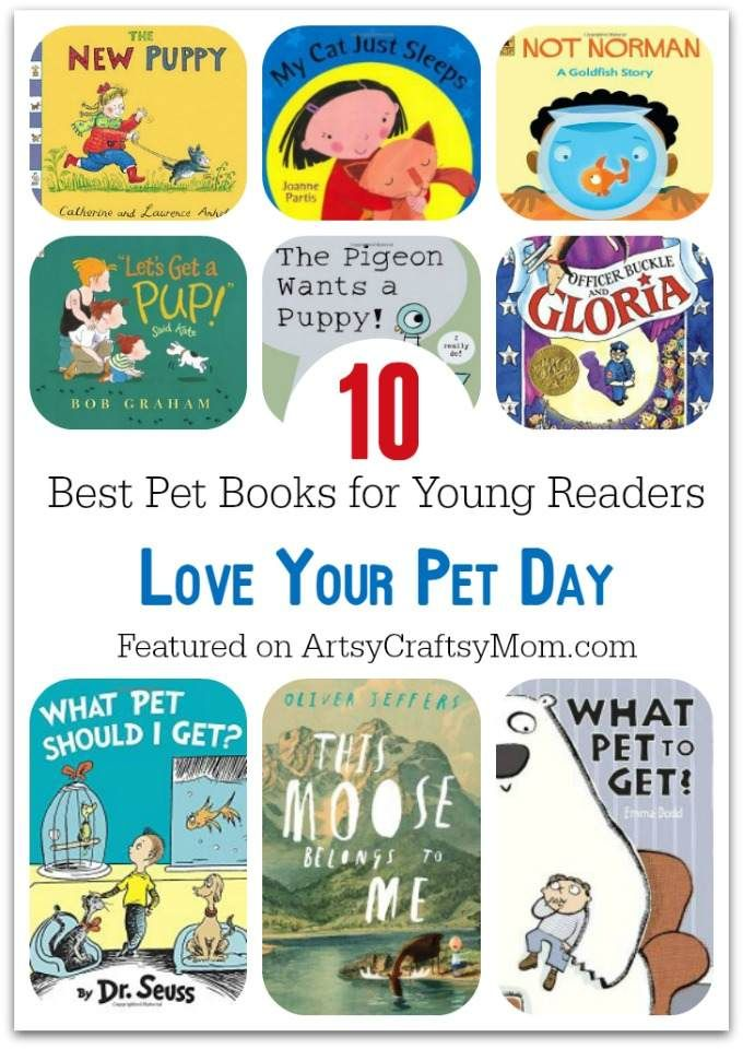 10 Best Pet Books for Young Readers - Love Your Pet Day - A compilation of books…