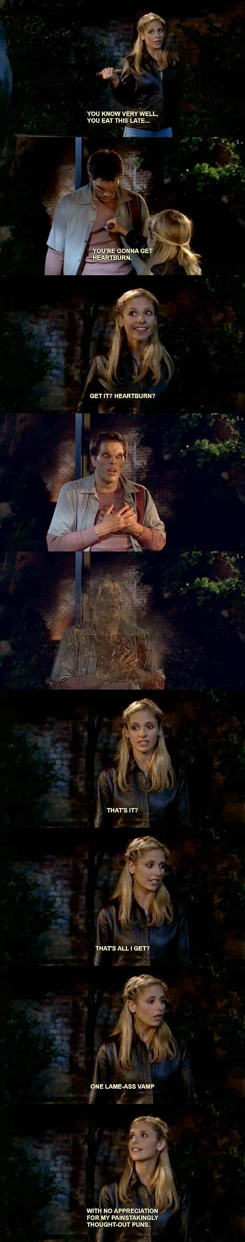 I would do this.    ....................................I miss Buffy.