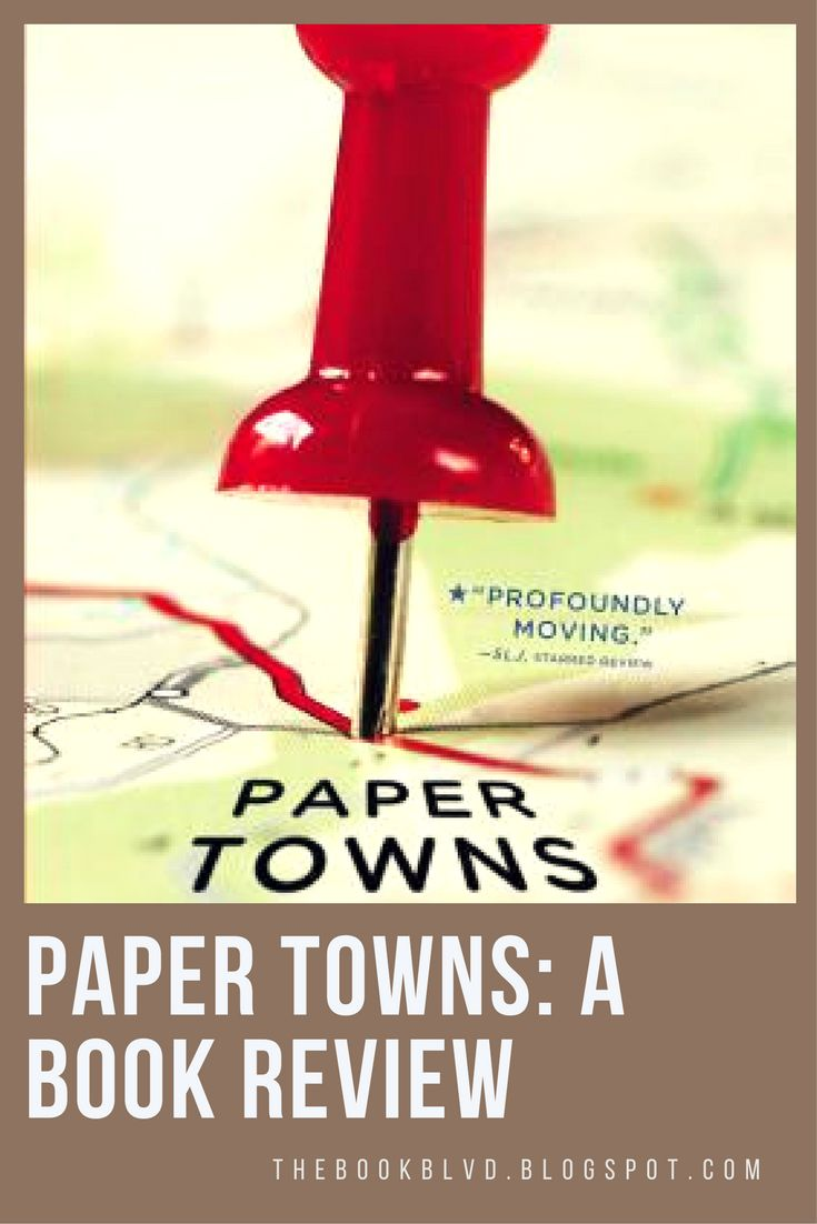 Paper Towns will take you on an amazing adventure