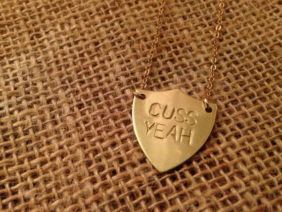 """Cuss Yeah"" Necklace, $24 
