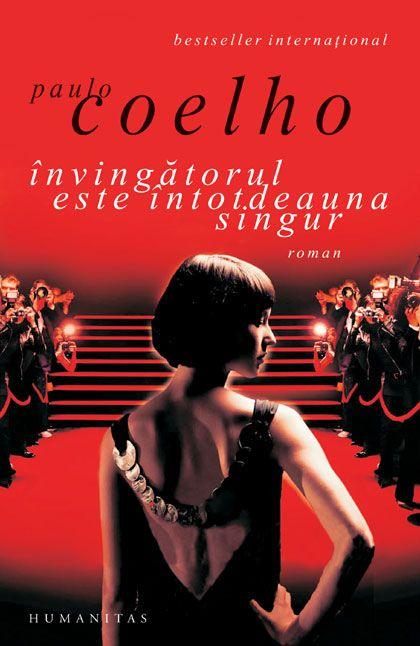 Invingătorul este intotdeauna singur de Paulo Coelho
