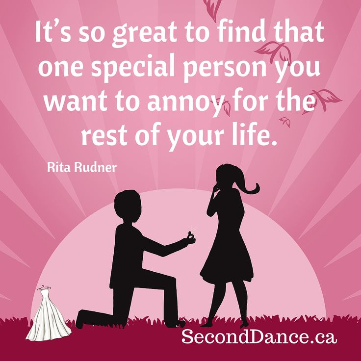 It's so great to find that one special person you want to annoy for the rest of your life. – Rita Rudner  #bride #bridal #wedding #weddingdress #bridalgown #weddinggown #GTA #Niagara #Toronto #Hamilton #Buffalo #NewYork #WesternNewYork #Kitchener #Waterloo #engagement #fiancee #proposal #weddingtrends #DIY #budget
