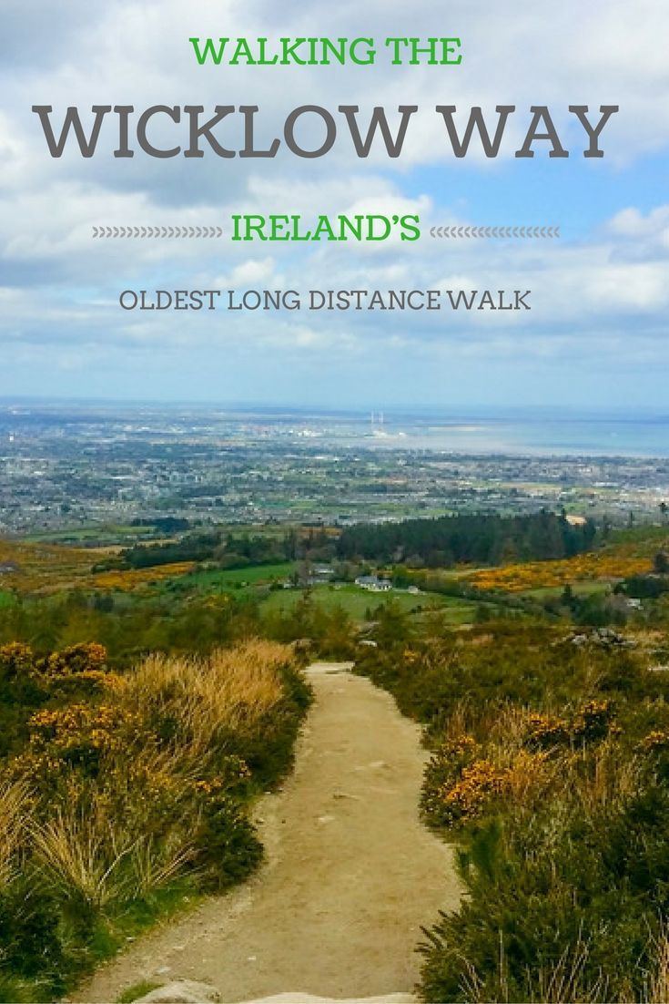The Wicklow Way is Ireland's oldest marked long distance trail, and also one of the most scenic in the country. It takes hikers through the Garden of Ireland, through the Wicklow Mountains, and finishes with breathtaking views of Dublin! It's definitely bucket list worthy and a good way to see Ireland.