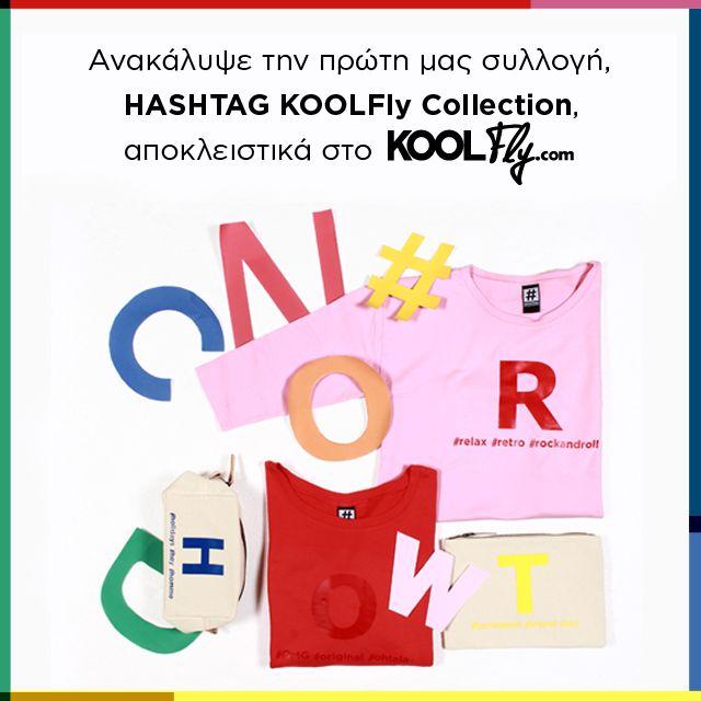 To KOOLFly.com δημιουργεί τη συλλογή HASHTAG KOOLFly Collection! H έμπνευση για τη δημιουργία της συλλογής, προήλθε από το απόλυτο trend της εποχής: τα social media! Ο σχεδιασμός και η παραγωγή της HASHTAG KOOLFly Collection, γίνονται στην Ελλάδα και τα προϊόντα της είναι από 100% βαμβάκι. Η HASHTAG KOOLFly Collection, με ζωηρά και basic χρώματα, συνθέτει την απόλυτη must-have επιλογή για κάθε fashion #follower! #KOOLFly #HashtagCollection #takeAlook