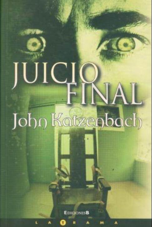 El Juicio Final - John Katzenbach