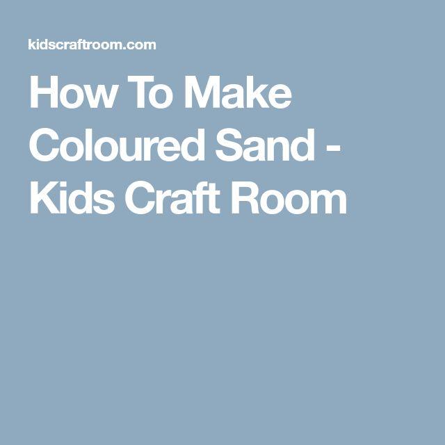 How To Make Coloured Sand - Kids Craft Room