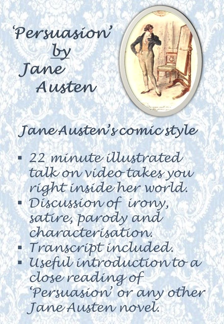 Jane Austen's writing style - her employment of humor, irony, satire, free indirect speech and characterization.