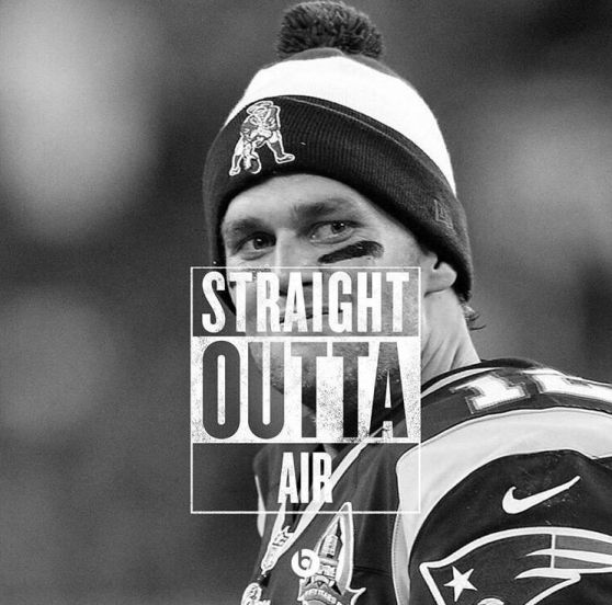 Tom Brady, deflategate... You know you done f*cked up right?