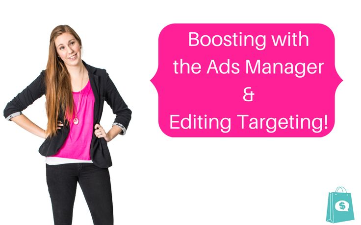 Boosting through the Ads Manager and how to edit targeting while your boost runs!