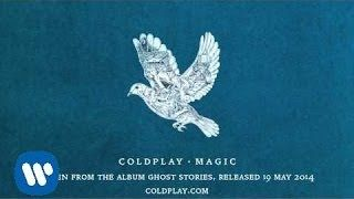 Coldplay - Magic. I still believe in Magic!