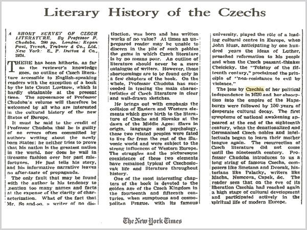 "Czechia - the country in Central Europe. Geographic name of the Czech Republic - The article ""Literary history of the Czechs"" in The New York Times from January 4, 1925"