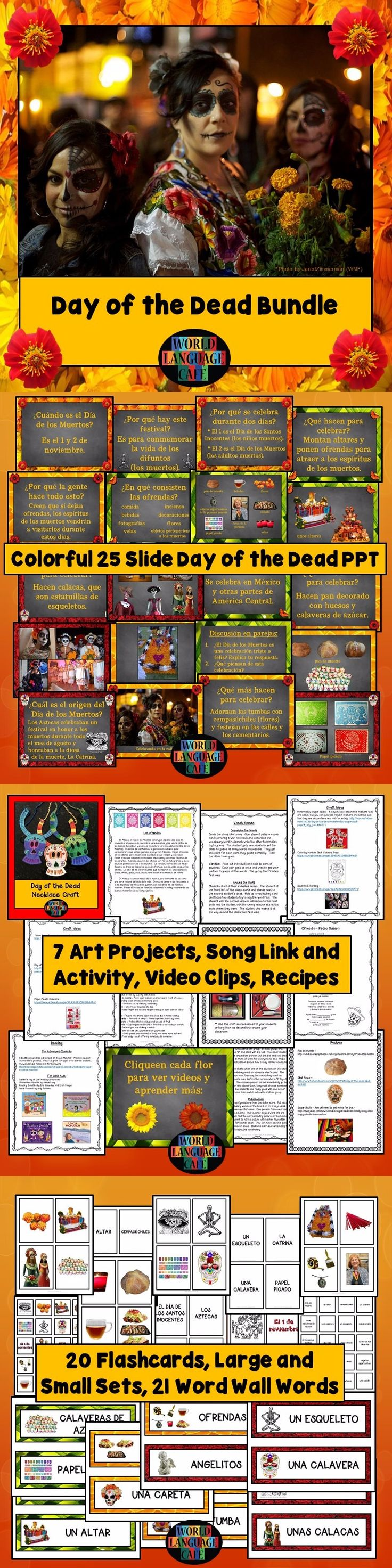 Everything you need to spice up Day of the Dead, Día de los Muertos in your Spanish class.  This Day of the Dead lesson plan includes:  a colorful 25 slide PPT, a song link and activity, video links, craft ideas, etc.