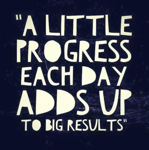 A little progress each day