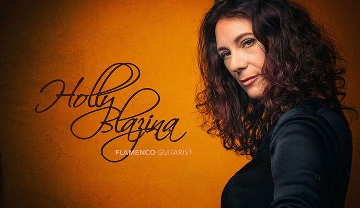 Holly Blazina - Flamenco Guitarist